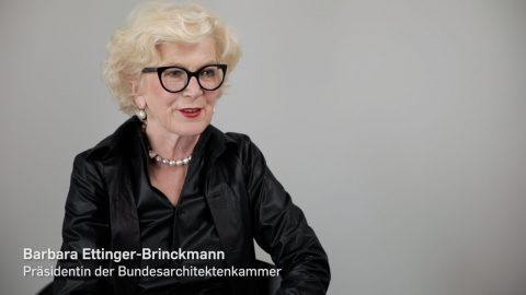 Interview-Video mit Barbara Ettinger-Brinckmann, Präsidentin der Bundesarchitektenkammer (BAK)